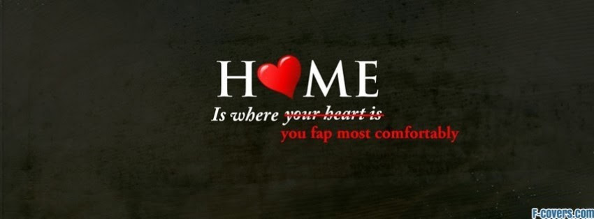 Funny Home Quote Facebook Cover Timeline Photo Banner For Fb