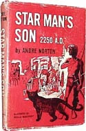 Star Man's Son by Alice Mary (Andre) Norton