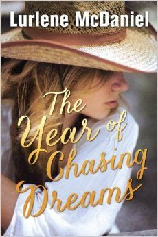 The Year of Chasing Dreams: Lurlene McDaniel: 9780385741736: Amazon.com: Books