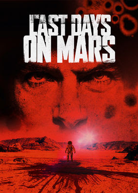 Last Days on Mars, The