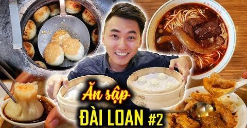 Ăn Sập Đài Loan #2: ẨM THỰC ĐƯỜNG PHỐ ĐẾN NHÀ HÀNG |Taiwan travel guide