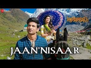 JAAN NISAAR LYRICS – Kedarnath | Arijit Singh | Sushant Singh Rajput
