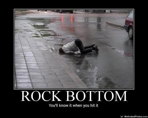 Hitting Rock Bottom Quote Quote Number 664807 Picture Quotes