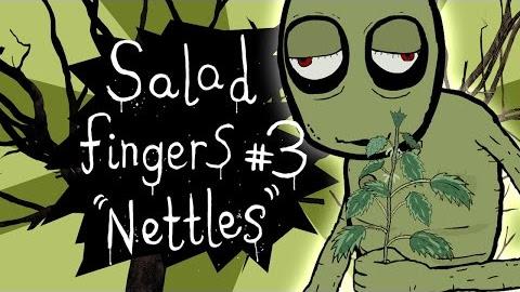 Salad Fingers 3: Nettles