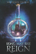 Title: Long May She Reign, Author: Rhiannon Thomas