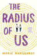 Title: The Radius of Us, Author: Marie Marquardt