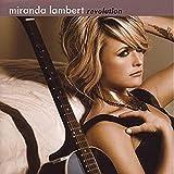 Miranda Lambert - Revolution