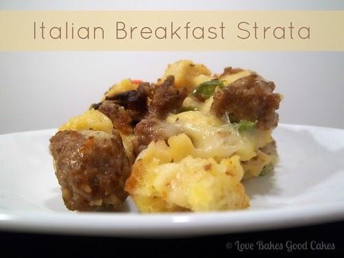 Italian breakfast strata love bakes good cakes for Italian breakfast