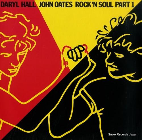HALL, DARYL & JOHN OATES rock'n soul part 1