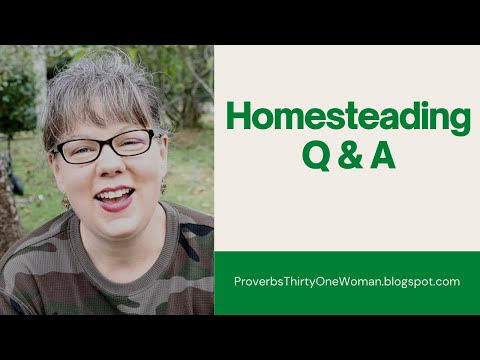 Homesteading Q & A (Canning and Chickens! A Video)