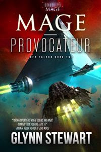 Mage Provocateur by Glynn Stewart