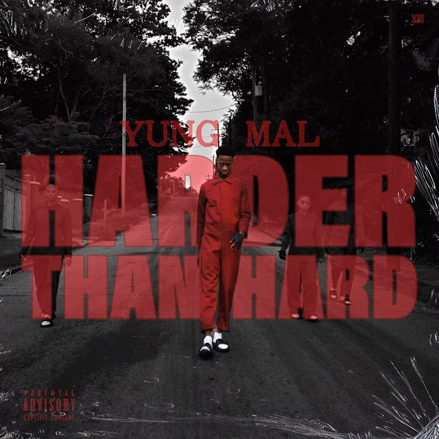 Yung Mal - Harder Than Hard (Explicit) - Single [iTunes Plus AAC M4A]