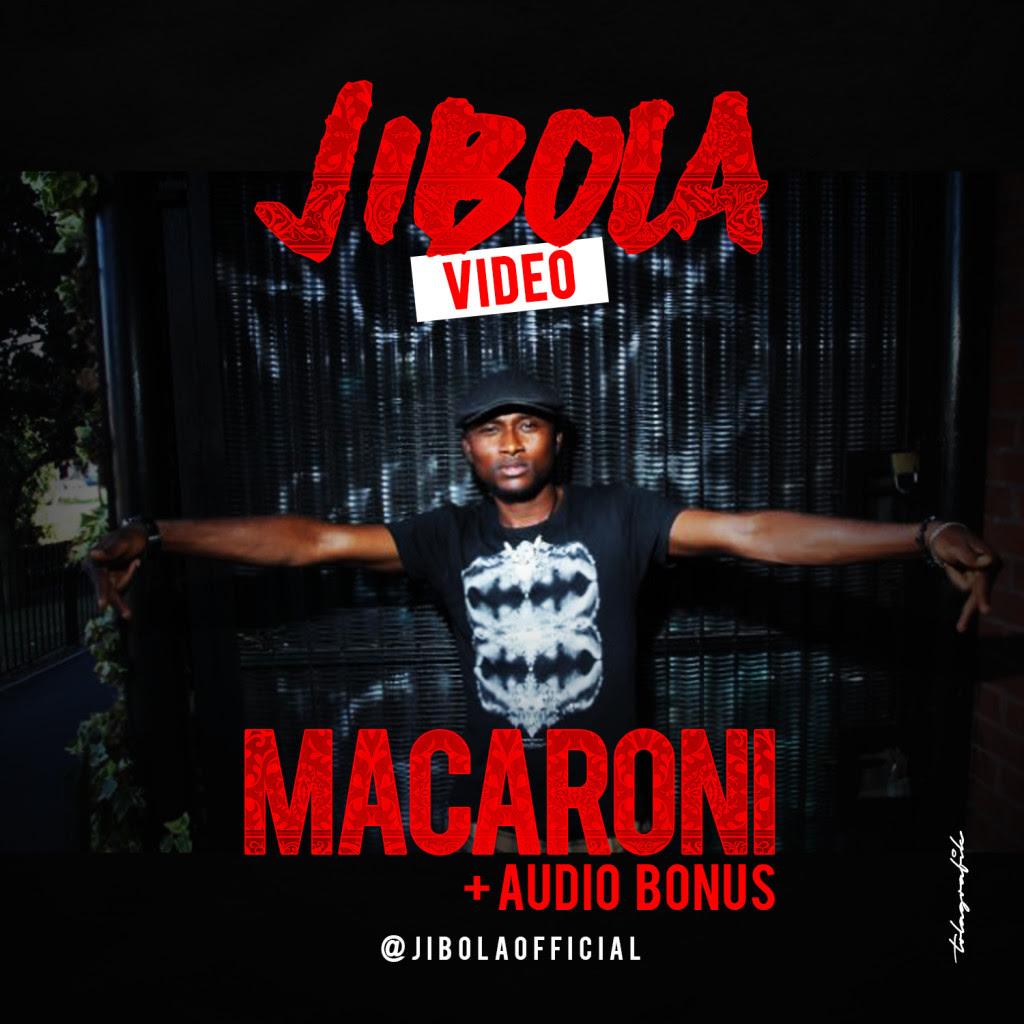 VIDEO: Jibola - Maccaroni