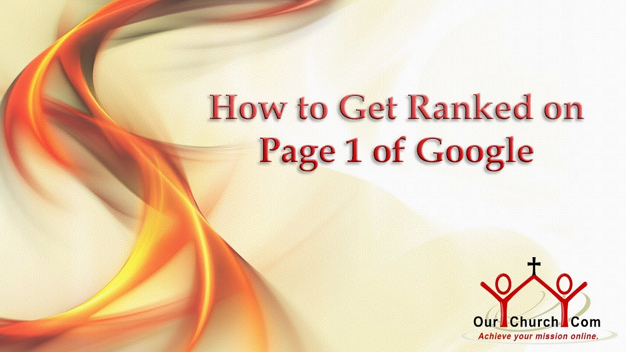 How to Get Ranked on Page 1 of Google