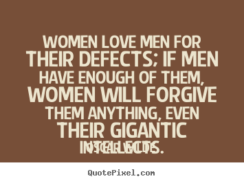 Create Custom Picture Quote About Love Women Love Men For Their