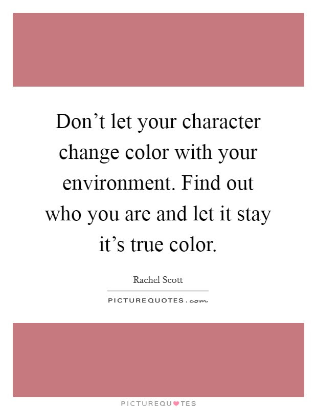 Dont Let Your Character Change Color With Your Environment