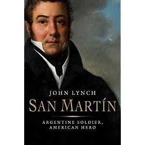 San Martin: Argentinian Soldier, American Hero