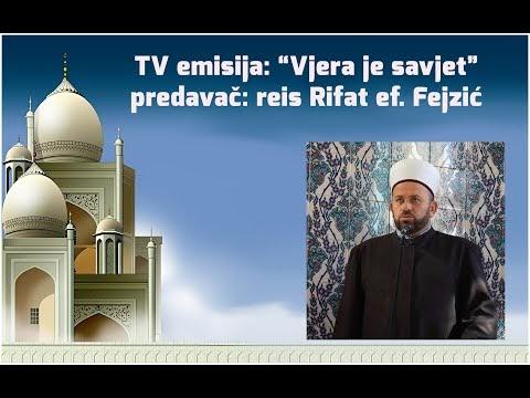 Reis Rifat ef. Fejzić - Vjera je savjet