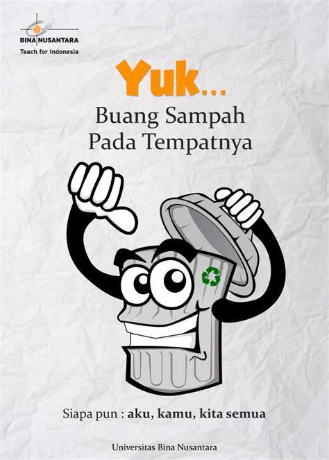 teach  indonesia gerakan yuk buang sampah  tempatnya