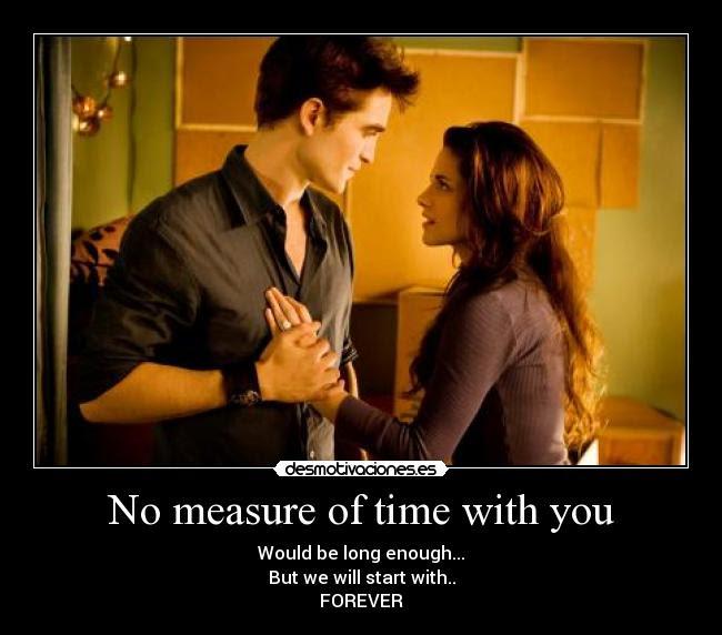 No Measure Of Time With You Desmotivaciones
