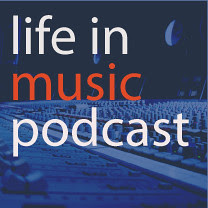 Life In Music Podcast, Music Podcast, Internet, MP3, Download, FX777, FX777222999, Popular, Songs