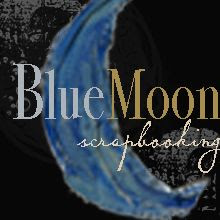 Blue Moon Scrapbooking