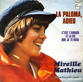 MATHIEU, MIREILLE la paloma, adieu