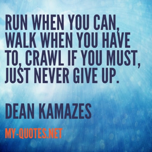 Run When You Can Walk When You Have To Quote My Quotesnet