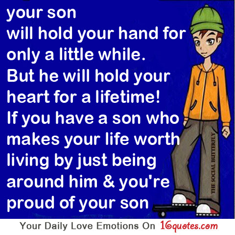 Quotes About An Only Son 109 Quotes