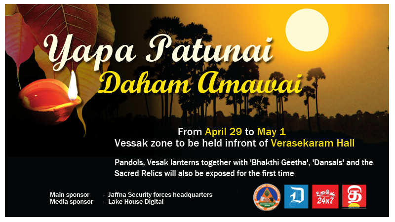 Jaffna Vessak Zone 'Yapa Patunai Daham Amawai' to commence from April 29 to May 1