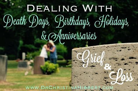 Grief & Loss: Dealing with Death Anniversaries, Birthdays