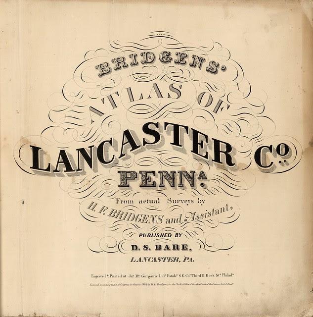 Bridgens' Atlas Of Lancaster Co., Penna 1864