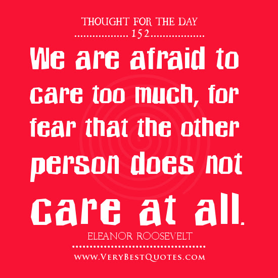 Quotes About Care Too Much 83 Quotes