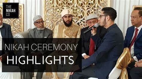 NIKAH CEREMONY HIGHLIGHTS   Conducting a Beautiful Islamic