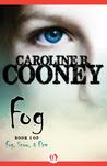 Fog (Fog, Snow, and Fire, #1)