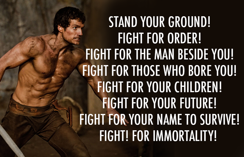 Immortals 2011 Quote About War Survive Stand Your Ground Protect