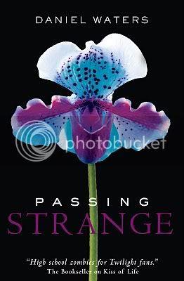 Passing Strange by Daniel Waters