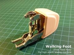 01 - Walking Foot (High Shank)
