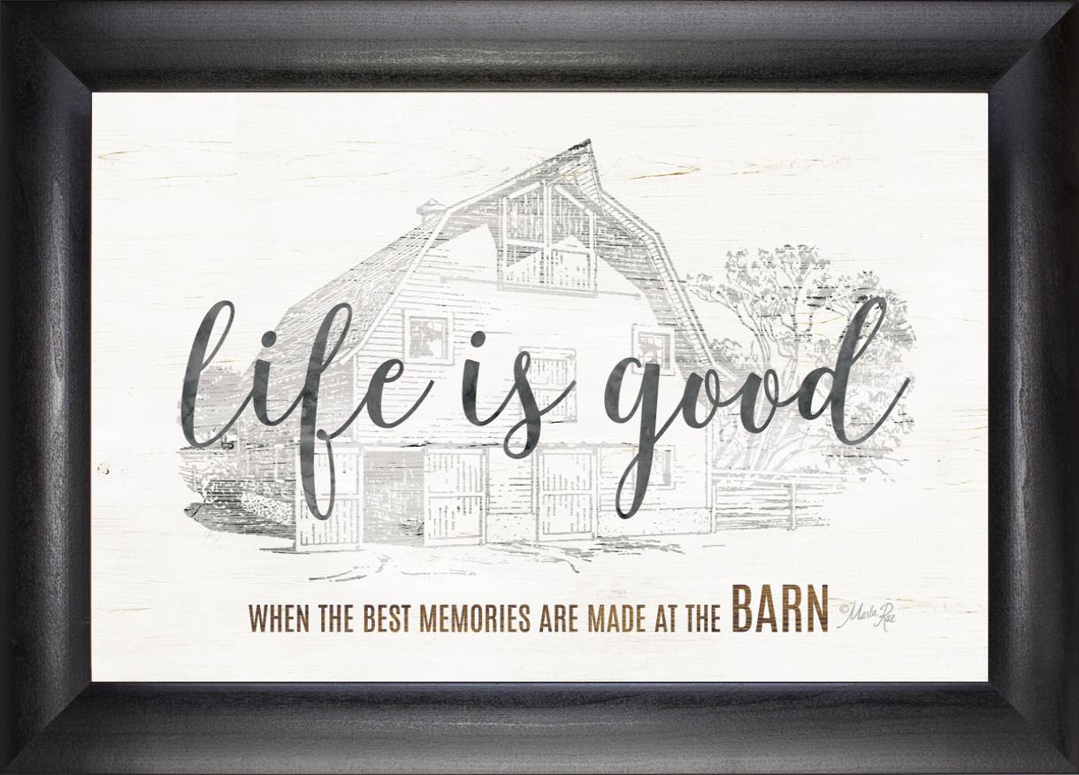 Life Is Good At The Barn Beechdale Frames