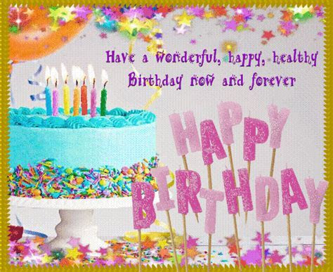 A Happy And Healthy Birthday. Free Birthday Wishes eCards