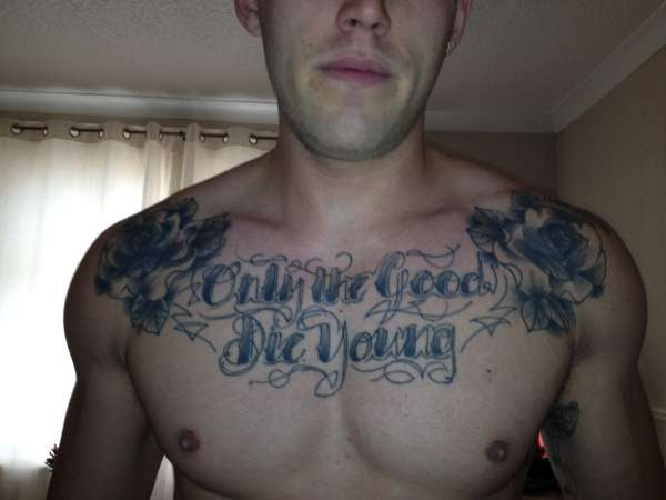 Only The Good Die Young Tattoo