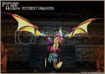 Postcards of Azeroth: Internet Dragons, by Rioriel Ail'thera