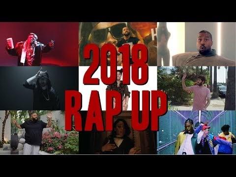 Lil Wayne x Drake x Nicki Minaj x Kanye West x Eminem x Famous Dex x Lil Dicky - 2018 Rap Up