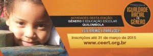 7º Prêmio Educar para a Igualdade Racial e de Gênero tem inscrições abertas até 31 de março
