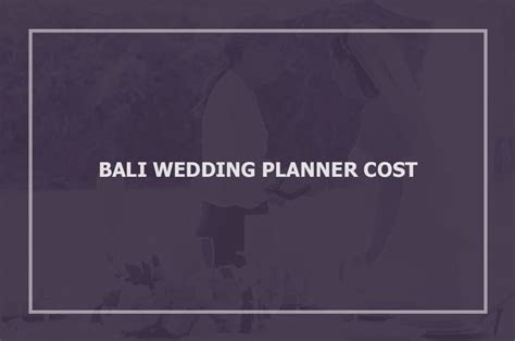 How Much is Bali Wedding Planner Cost ? Ananda Yoga Organizer