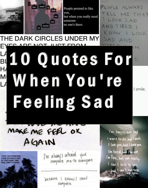 10 Quotes For When Youre Feeling Sad