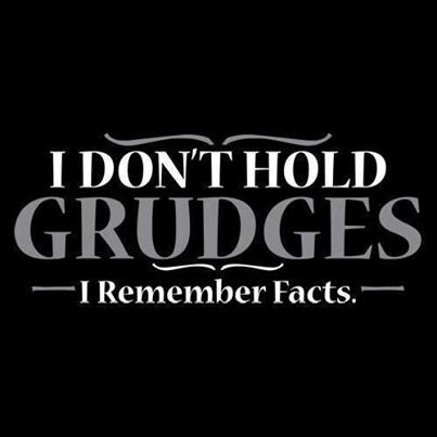 I Dont Hold Grudges Pictures Photos And Images For Facebook