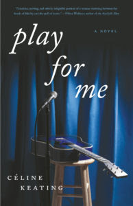 Play For Me by Céline Keating