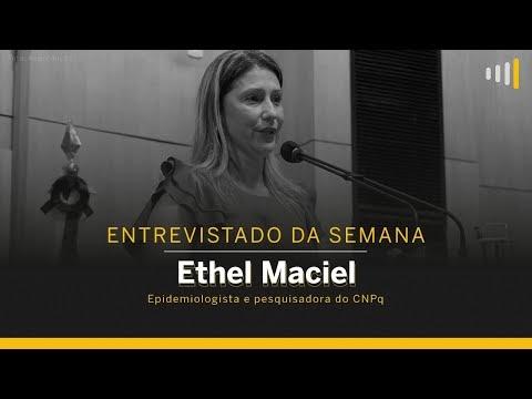 ENTREVISTADO DA SEMANA _ Ethel Maciel, epidemiologista e pesquisadora do CNPq