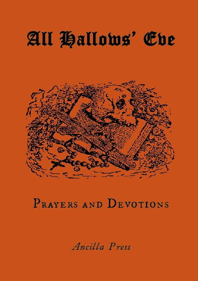 All Hallows Eve Devotional...available now from Ancilla Press
